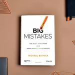 2020 06 28 20 39 45 خلاصه کتاب اشتباهات بزرگ خانه سرمایه 150x150 - چکیده کتاب اشتباهات بزرگ اثر مایکل باتنیک
