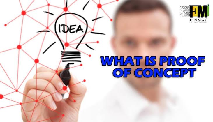 2648EDA8 495F 494D AD0D C0153842F21D - Proof of Concept چه مفهومی دارد و چگونه در سرمایه گذاری می توان آن را به کار گرفت ؟
