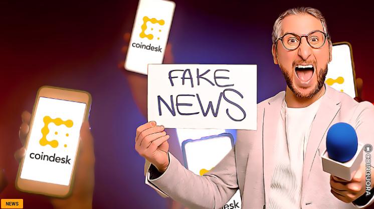 CoinDesk Publishes Fake News - وبسایت CoinDesk اخبار جعلی را منتشر می کند، بلافاصله داستان را پس می گیرد