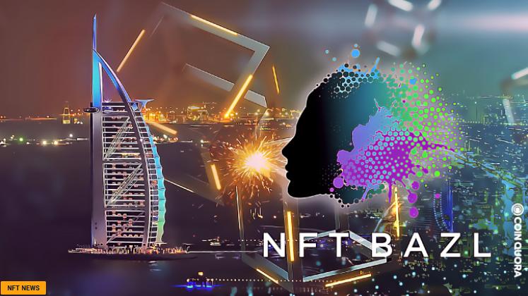 NFT BAZL - هفته بلاک چین خلیج با رویداد NFT BAZL در دبی با حراج های اختصاصی و فناوری بی نظیر NFT آغاز می شود